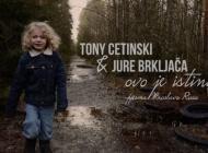 Pjesmom 'Ovo je istina' Miroslava Rusa, Tony Cetinski i Jure Brkljača bude vjeru u bolje sutra!